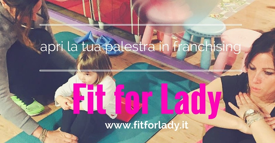 Fit For Lady è fitness donna in franchising
